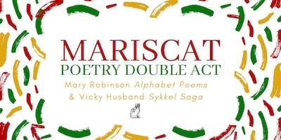 Mariscat Poetry night: Mary Robinson & Vicki Husband