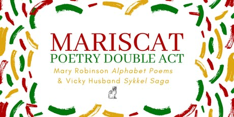 Mariscat Poetry night: Mary Robinson & Vicki Husband tickets