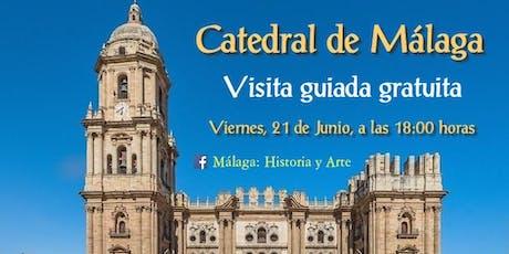 Visita guiada gratuita a la Catedral de Málaga entradas