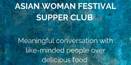 Asian Woman Festival Supper Club tickets