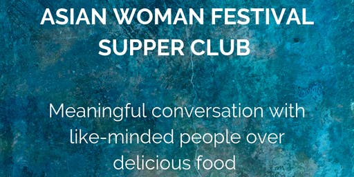 Asian Woman Festival Supper Club