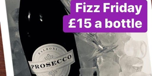 Fizz Friday - Prosecco £15 per bottle