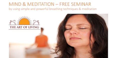 Mind and Meditation Free Seminar tickets