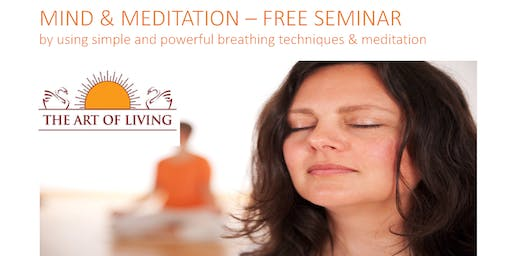 Mind and Meditation Free Seminar