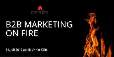 B2B Marketing on fire - Das Online Marketing Meetup in Köln