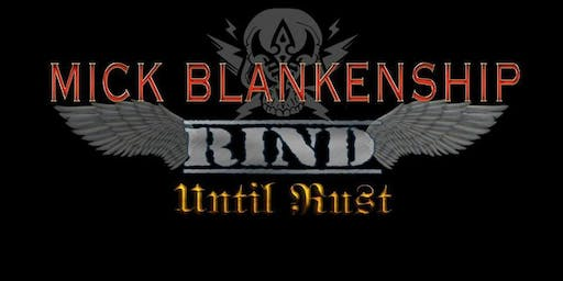 Mick Blankenship with Rind, Until Rust