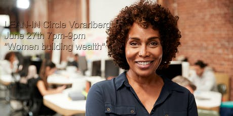 Lean in Circle Vorarlberg : women building wealth  Tickets