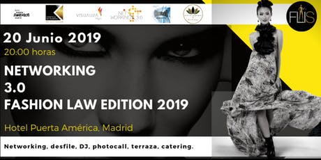 Networking 3.0 Fashion Law Edition 2019 entradas