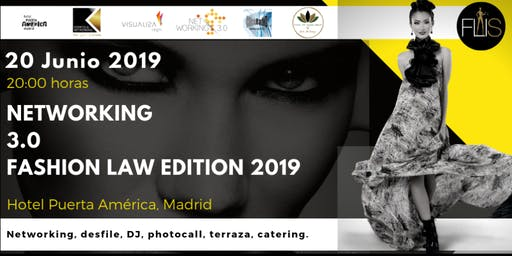 Networking 3.0 Fashion Law Edition 2019
