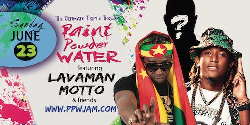 Paint Powder Water - PPW Jam - The Ultimate Triple Threat
