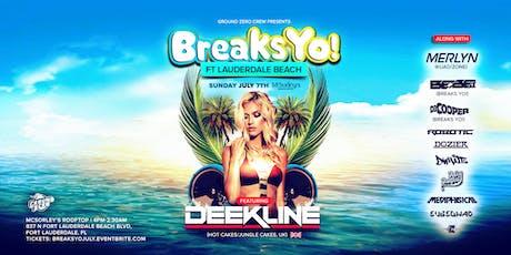 Breaks Yo! Ft. Lauderdale Beach w Deekline (Hot Cakes-UK) tickets