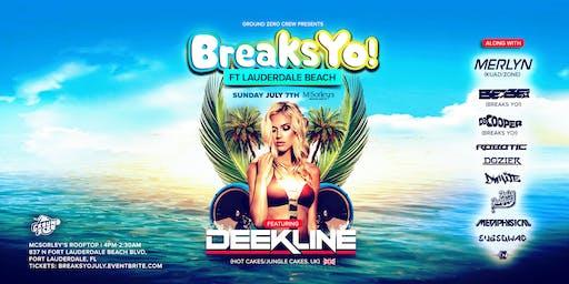 Breaks Yo! Ft. Lauderdale Beach w Deekline (Hot Cakes-UK)