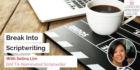 Writing Your Story For the Screen w/ BAFTA-Nominated Screenwriter Selina Lim tickets