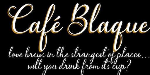 Cafe' Blaque
