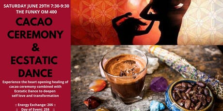 Cacao Ceremony & Ecstatic Dance tickets