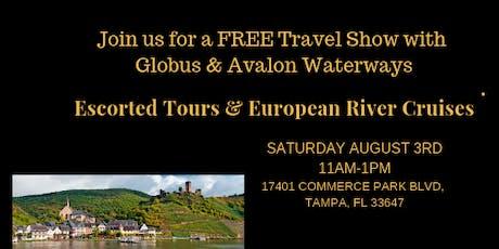 FREE Travel Show with Globus & Avalon Waterways tickets