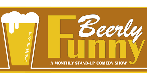 Beerly Funny Comedy Show - Free Monthly Showcase