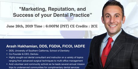 DENTAL MARKETING: HOW TO GROW YOUR PRACTICE (2 CE CREDITS FOR ATTENDING) tickets