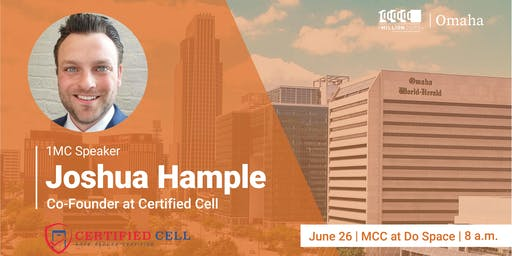 One Million Cups with Joshua Hample, Certified Cell