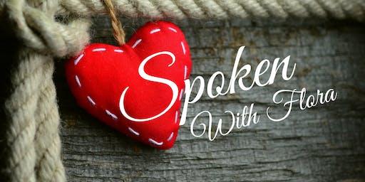 Heart Spoken with Flora