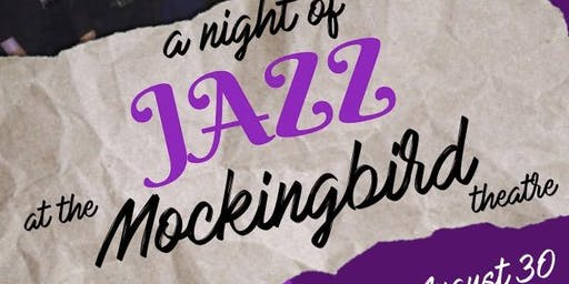 A Night of Jazz at The Mockingbird