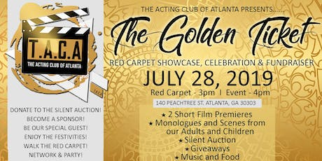 The Golden Ticket (Red Carpet Showcase, Fundraiser & Celebration) tickets