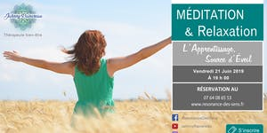 Méditation & Relaxation: L'apprentissage, source...