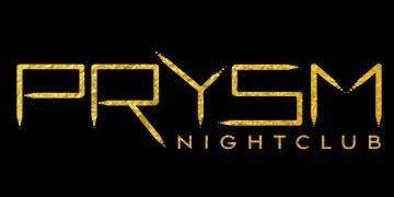 Prysm Nightclub Guest List