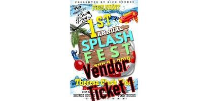 Rich Sounds Presents: 1st Annual SPLASH FEST Vendor Ticket 1