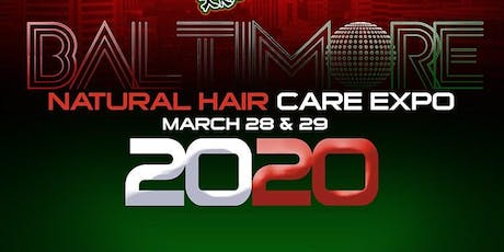 Baltimore Natural Hair Care Expo  2020 tickets