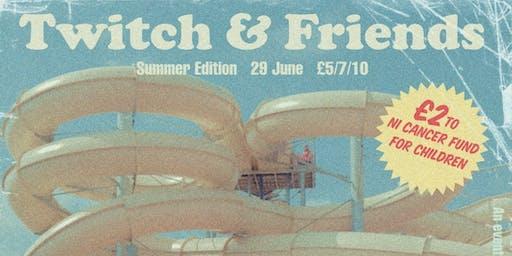 Twitch & Friends w/ Algorhythm, Glass, Korova & Plain Sailing