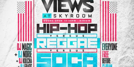 VIEWS at SkyRoom Hip Hop vs Reggae vs Soca  tickets