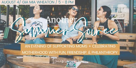 Renewing Mom - Another Summer Soiree tickets