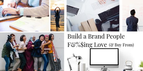 Build a Brand People F&%$ing Love tickets
