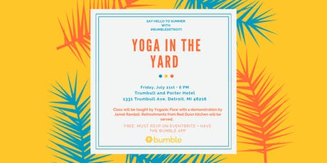 #BumbleDetroit's: Yoga In The Yard tickets