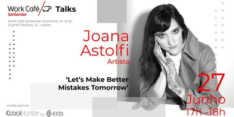 Work Café Talks com Joana Astolfi bilhetes