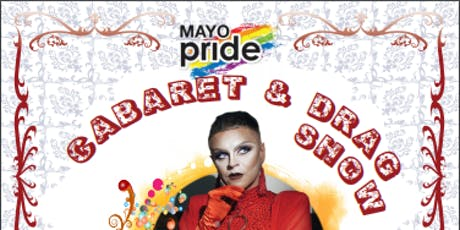 Mayo Pride 19 Caberet and Drag Show tickets