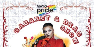 Mayo Pride 19 Caberet and Drag Show