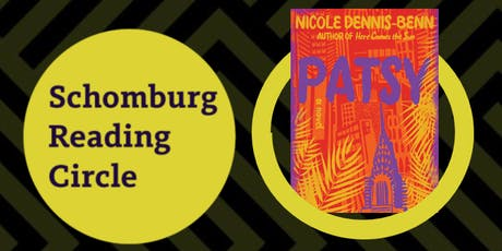 Schomburg Reading Circle: PATSY by Nicole Dennis-Benn tickets