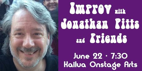Improv with Jonathan Pitts and Friends tickets