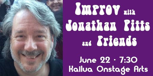 Improv with Jonathan Pitts and Friends