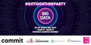 #GITTogetherParty: Cloud & Big Data