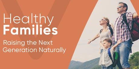 Raising Healthy Families tickets