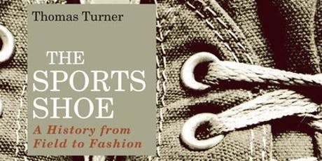 The Sports Shoe: A History from Field to Fashion tickets