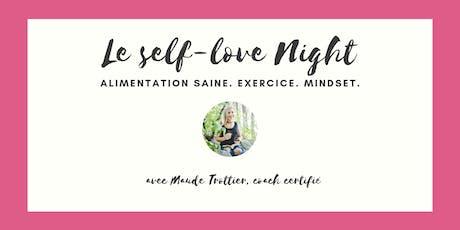 Le Self-Love Night  billets