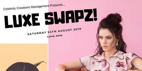 Luxe Swapz - The Luxury Pop-up Fashion Swap Shop! tickets