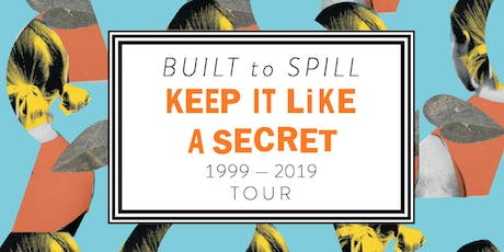 SOLD OUT: Built to Spill