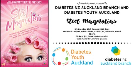 Steel Magnolias - Diabetes NZ Auckland Branch and Diabetes Youth Auckland Fundraiser tickets