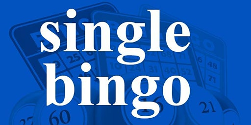 SINGLE BINGO MONDAY DECEMBER 23, 2019