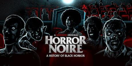 Horror Noire Film Screening tickets